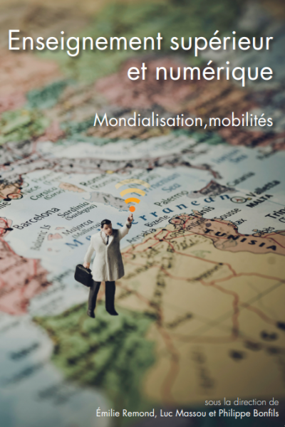 Enseignement supérieur et numérique. Mondialisation, mobilités